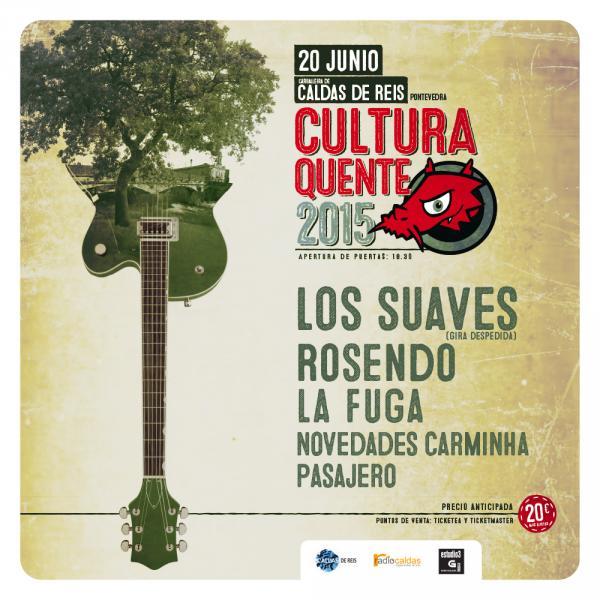 Festival Cultura Quente 2015, en Caldas de Reis el 20 de junio